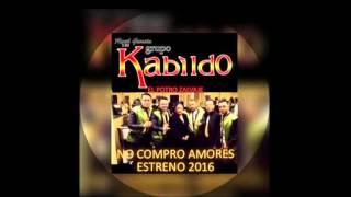 NO COMPRO AMORES — RAÙL GARCÌA Y SU GRUPO KABILDO [PROMO 2016]