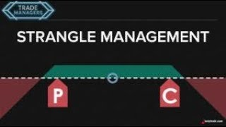 Strangle Management   Trade Managers