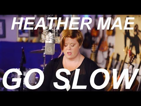 """Go Slow"" by Heather Mae (Live @ Fox Run Studios)"