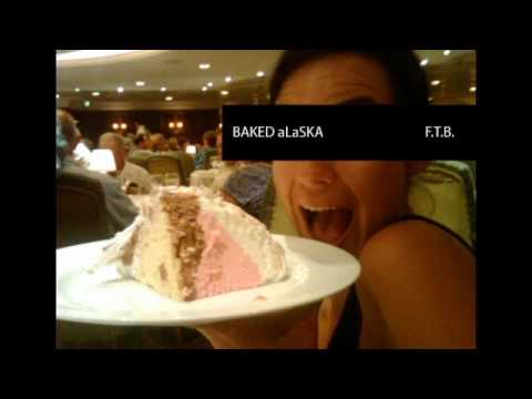 BAKED ALASKA by F.T.B with Jessica Darrah
