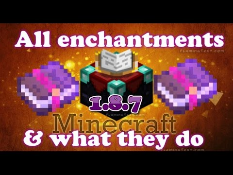 Minecraft all enchantments and what they do (1.8+)