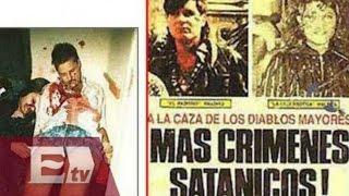 """Archivo muerto: """"Los Narcosatanicos"""" que sacrificaban gente en rituales"""