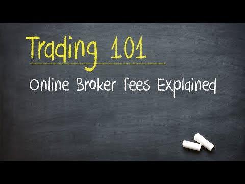 Trading 101: Online Broker Fees Explained