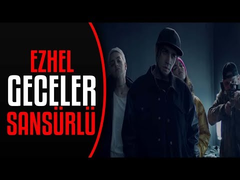 Geceler - Ezhel (Official Video) - (Sansürlü)