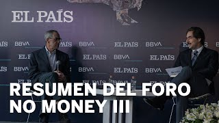 Resumen del Foro No Money III