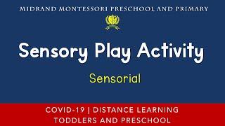 Montessori Sensorial Presentation - Sensory Play