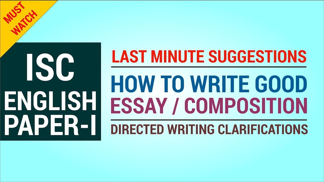 tips for writing good essay  composition  last minute suggestions  youtube premium