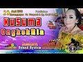 Live Streaming KUSUMA Ongkek Ria / Casanova Sound / PUMA Video