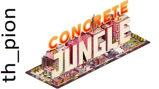 What is Concrete Jungle? - by th_pion