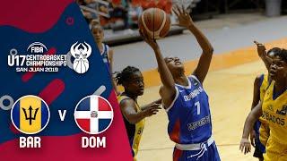 Barbados v Dominican Republic - Full Game - Centrobasket U17 Women's Championship 2019