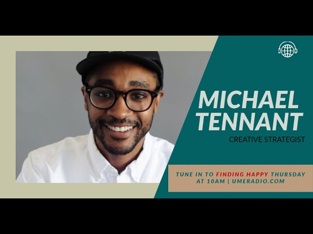 Finding Happy: Actually Curious with Michael Tennant #ActuallyCurious #UMERADIO #CoachRacquel