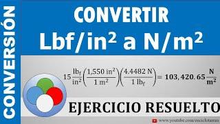 CONVERTIR DE Lbf/in² a N/m²