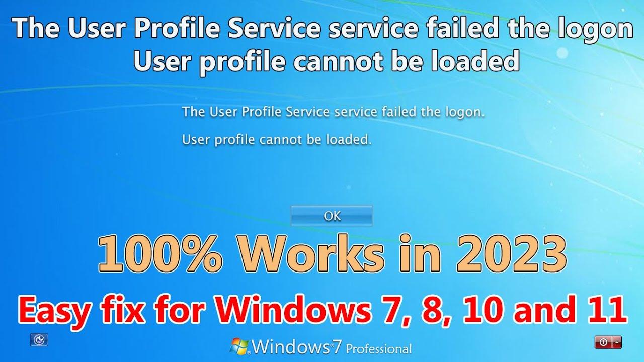 user profile service failed the logon windows 10