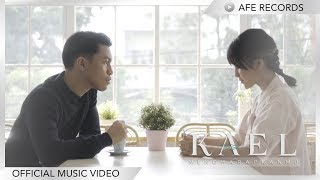 Gambar cover Kael - Mengharapkanmu (Official Music Video)