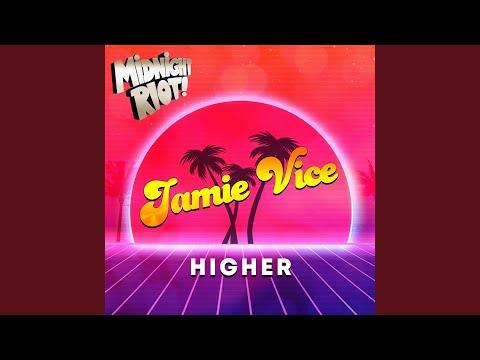 Jamie Vice - Higher mp3 ke stažení
