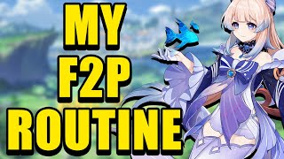 My F2P Daily Routine! (highly recommended)