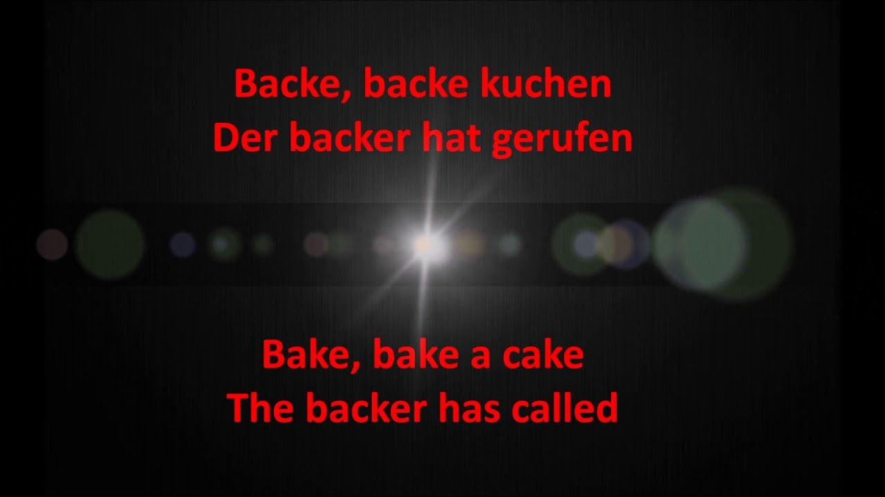 Backe Backe Kuchen German Lyrics And English Translation Youtube