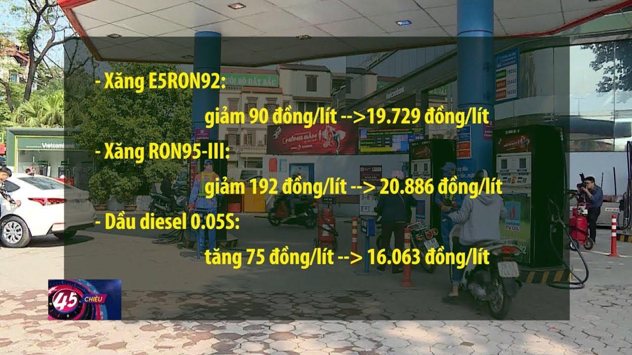 Từ 15h hôm nay (16-12), giá xăng giảm, giá dầu tăng nhẹ