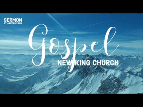 Gospel - Sermon by Aaron Clark