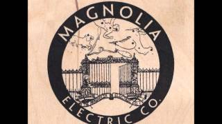 Magnolia Electric Co. - The Old Horizon