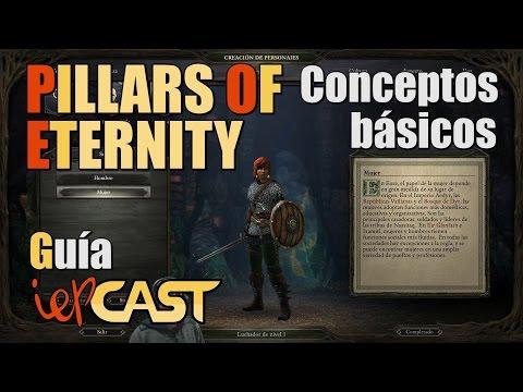 Pillars of Eternity - Español - Guía de Conceptos Básicos