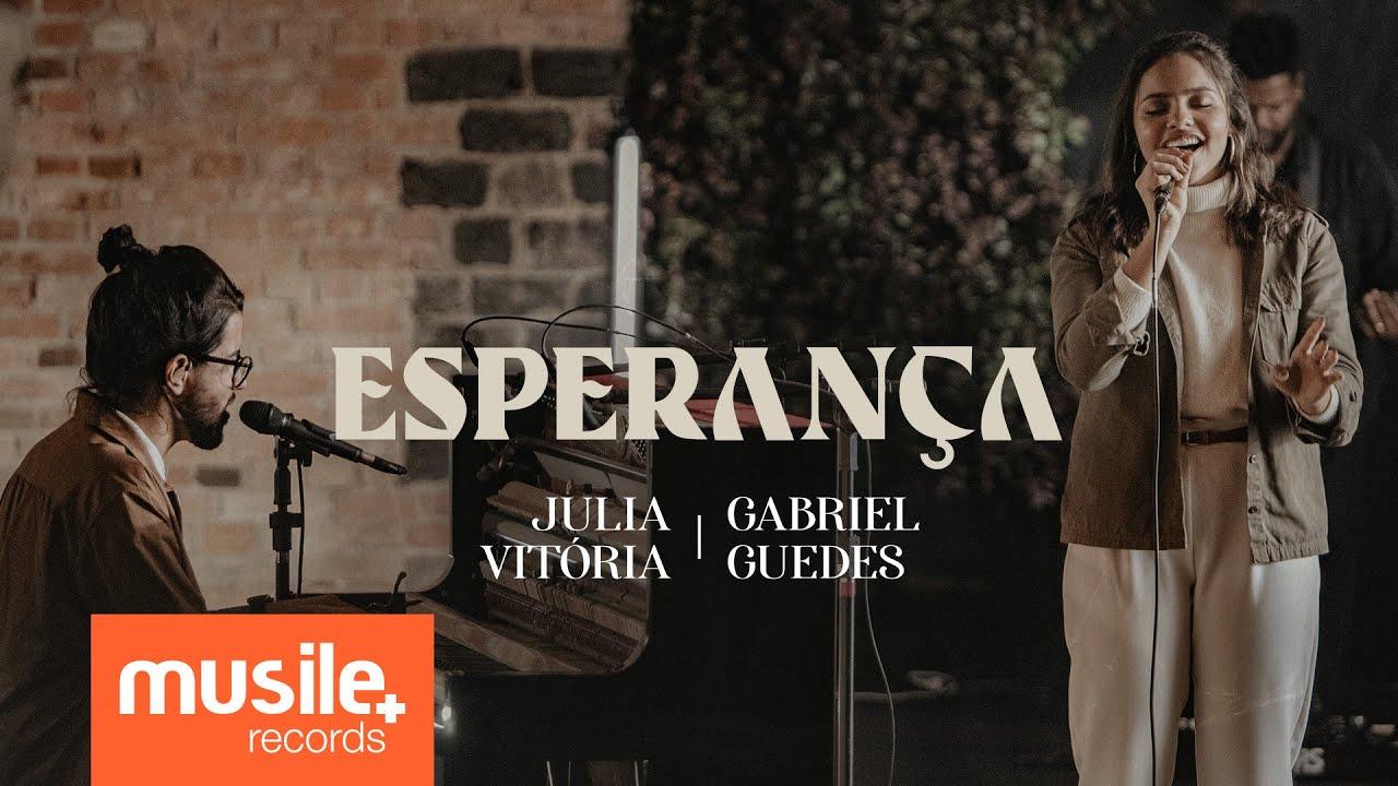 Julia Vitoria e Gabriel Guedes - Esperança (Teaser)