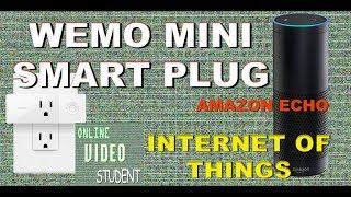 WEMO Mini Smart Plug -  Unboxing, Config & Set Up With Amazon Echo - Home Automation IOT