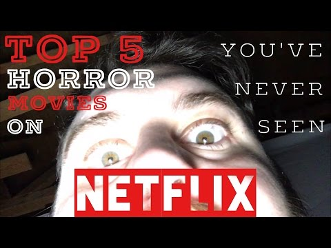 Top 5 Horror Movies On Netflix You've Never Heard Of