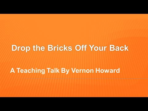 Drop The Bricks Off Your Back