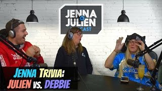 Podcast #141 - Jenna Trivia: Julien vs. Debbie