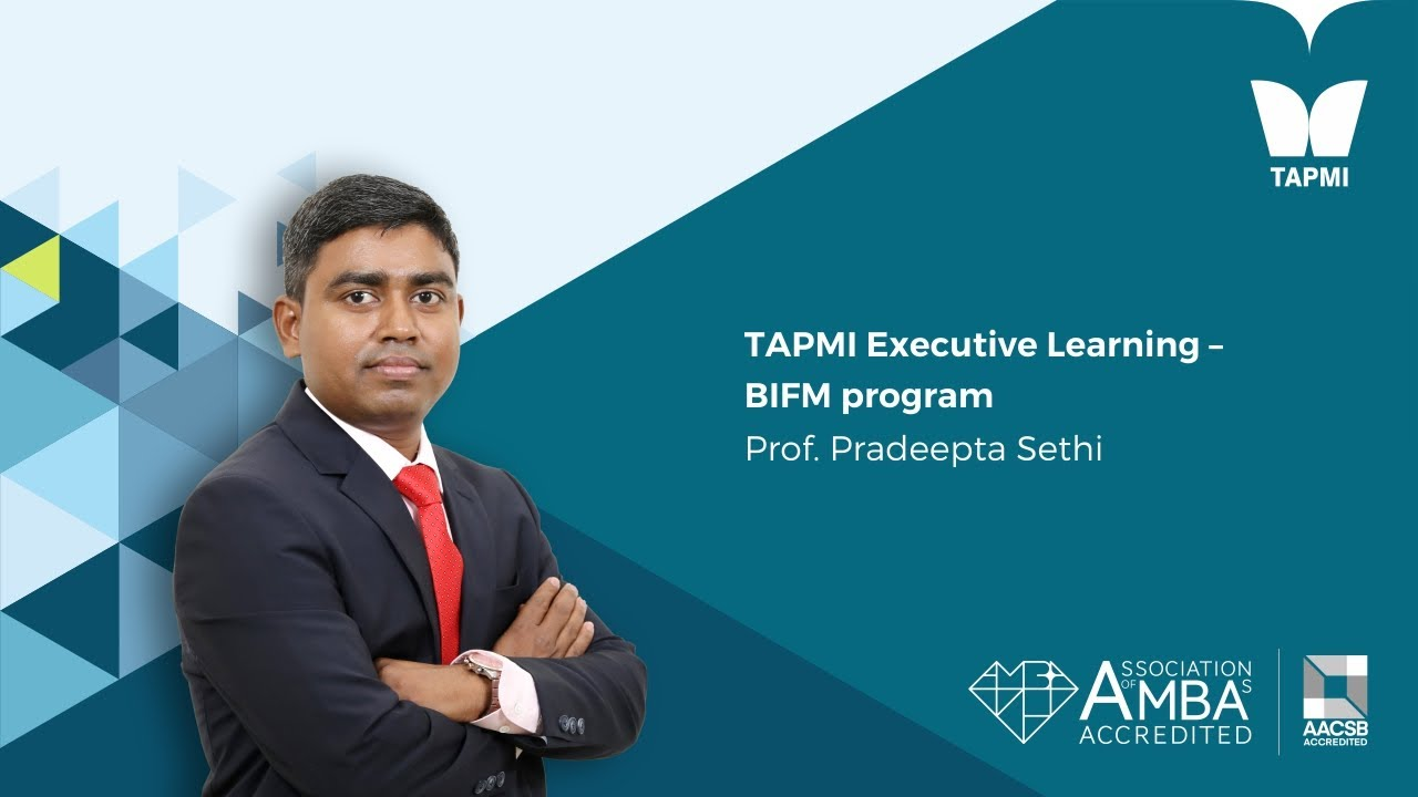 Executive Learning BIFM Program- Prof.  Pradeepta Sethi