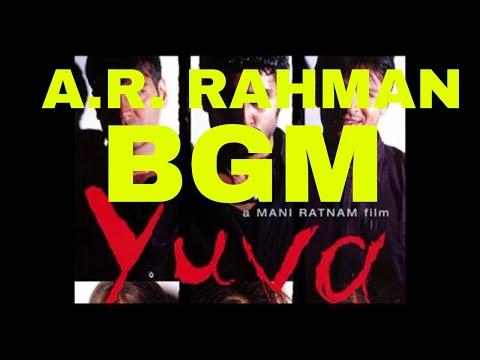Yuva | Ayudha Ezhuthu (2004) - Background Score -  A.R. Rahman