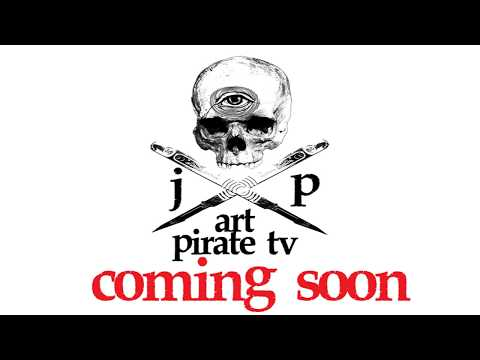 Art Pirate TV Coming Soon