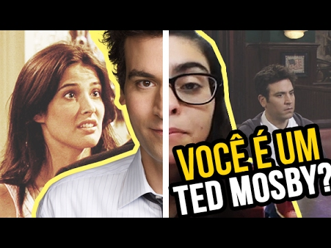 Sinais Que Voce Ted Mosby De How Met Your Mother