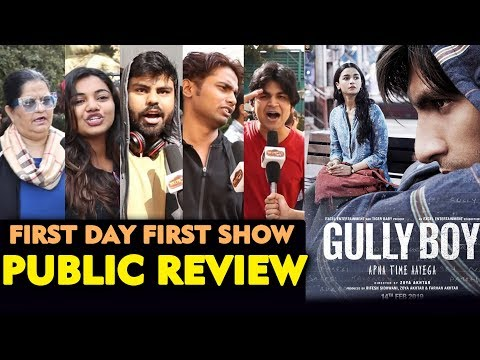 GULLY BOY PUBLIC REVIEW | First Day First Show | Ranveer Singh, Alia Bhatt
