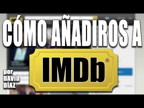 Tutorial IMDb #4 - Cómo añadiros a IMDb (#TutorialIMDb)