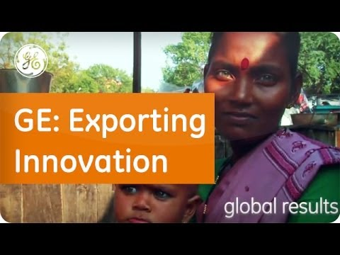Emerging Markets - Exporting Innovation - GE Latinoamérica