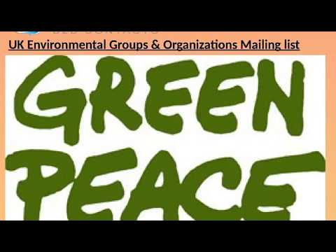 UK Environmental Groups Organizations Mailing list