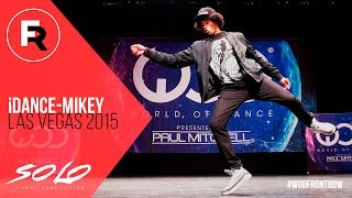 iDance Mikey | SOLO Dance Competition Winner | World of Dance Las Vegas 2015 | #WODVEGAS15