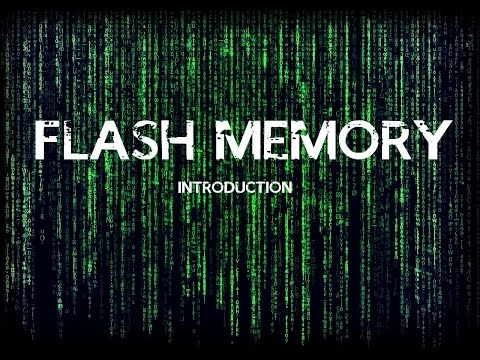 FLASH MEMORY! Memory Part 1 - Introduction