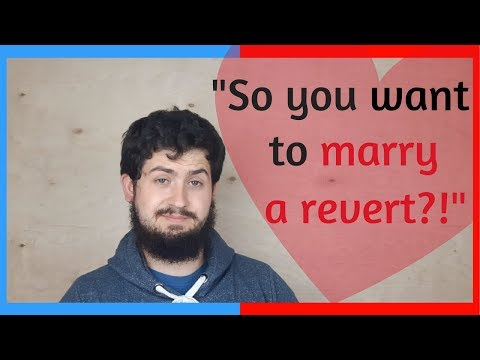 SO YOU WANT TO MARRY A REVERT?   REAL TALK  - YouTube