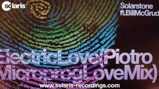 Solarstone ft. Bill McGruddy - Electric Love (Piotro Microprog Love Mix)