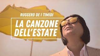 Ruggero de I Timidi - La canzone dell'estate (feat. Maestro Ivo)