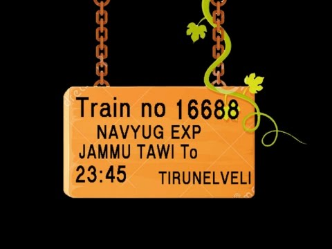 Train No 16688 Train Name NAVYUG EXP JAMMU TAWI SAMBA KATHUA MADHOPUR PUNJAB PATHANKOT