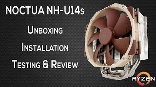 noctua NH U-14s Unboxing, Installation & Review