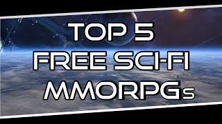 Top 5 Free Sci-Fi MMORPGs