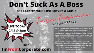 Don't Suck As A Boss: Leadership Lessons for Movie & Music Lovers!