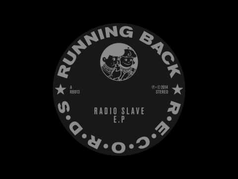 Radio Slave - Children of the E (South London Mix)