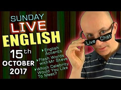 LIVE English Lesson - 15th OCT 2017 - Learning English with Mr Duncan - ACCENTS - GRAMMAR - CHAT
