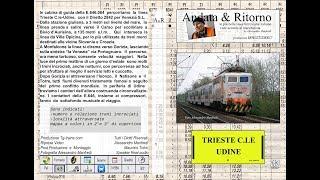 1/4 TRIESTE C.le-UDINE in cabina di guida della E. 646.084